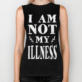 I Am Not My Illness - Print Biker Tank