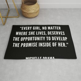 """Every girl, deserves the opportunity to develop the promise inside of her"" Rug"