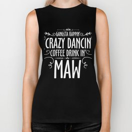 Maw T-Shirt Crazy Dancin Coffee Drink In Grandma Gift Biker Tank
