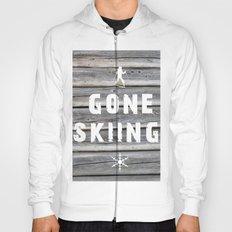 Gone Skiing! Hoody