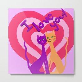 Feline Love- I Love You Metal Print
