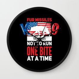 Fur Missile K9 Teaching Idiots Not To Run One Bite At A Time Wall Clock