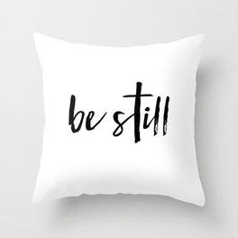 Be Still Cross Throw Pillow