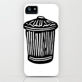 Trash Can iPhone Case
