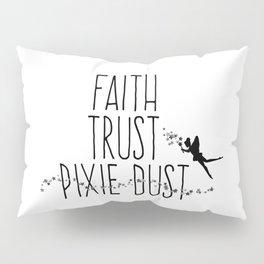 Faith Trust Pixie Dust Fairy Hand Printing Pillow Sham