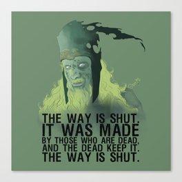 The wai is shut! Canvas Print
