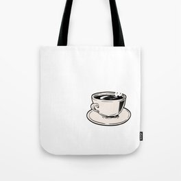 """Great Coffee T-shirt For Caffeine Lovers """"A Day Without Coffee Is Like Just Kidding, I Have No Idea"""" Tote Bag"""