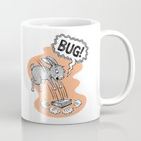 bug Mugs featuring BUG! by Laurie A. Conley
