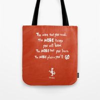 dr seuss Tote Bags featuring dr seuss the more that you read by studiomarshallarts