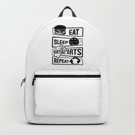Eat Sleep Martial Arts Repeat - Martial Art Fight Backpack