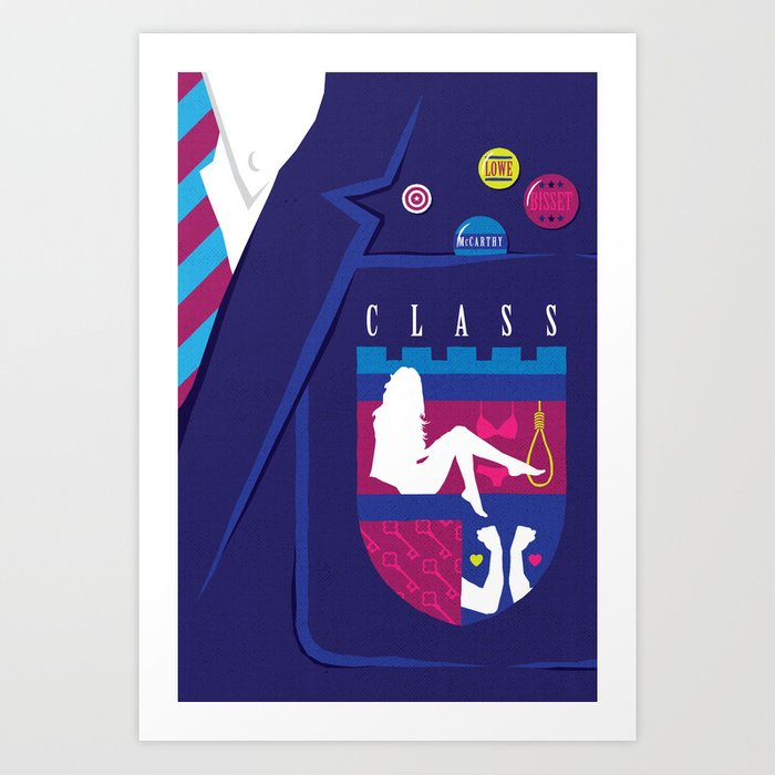 80s TEEN MOVIES :: CLASS Art Print