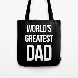 World's Greatest Dad Quote Tote Bag