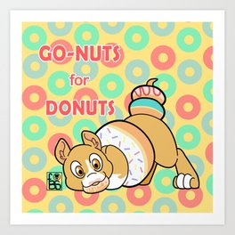 Go-Nuts for Donuts Art Print