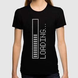 Loading Time Bar T-shirt