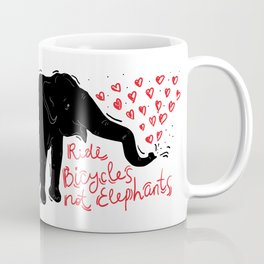 Ride bicycles not elephants. Black elephant, Red text Coffee Mug