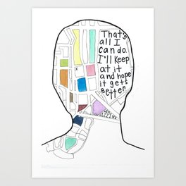 It's Kind Of A Funny Story Art Print