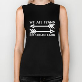We All Stand On Stolen Land Pro Native American Old Two Arrow War Symbol native american Biker Tank