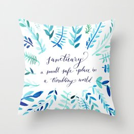 Sanctuary - Inspirational Quote Throw Pillow