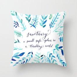 Sanctuary - Inspirational Quote Throw Pillow