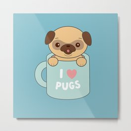 Kawaii Cute I Love Pugs Metal Print