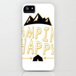 Camping Is My Happy Place Camper Funny iPhone Case
