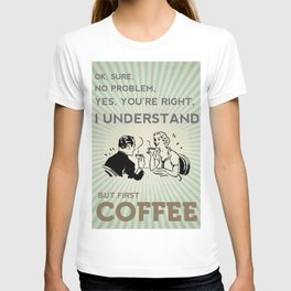 BUT FIRST COFFEE vintage poster T-shirt