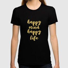 Happy Mind Happy Life T-shirt