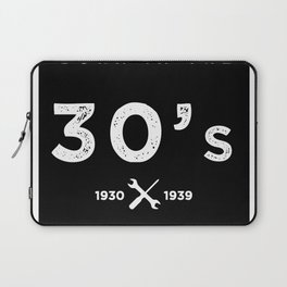 Born in the 30s. Certified Awesome Laptop Sleeve
