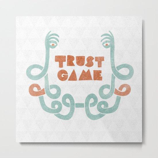 Trust Game. Metal Print