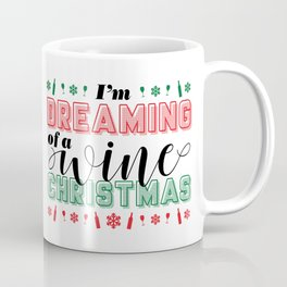 SHHH...THERE IS WINE IN HERE Coffee Mug
