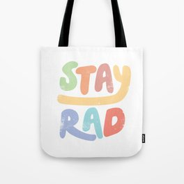 Stay Rad colors Tote Bag