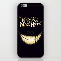 wonderland iPhone & iPod Skins featuring We're All Mad Here by greckler