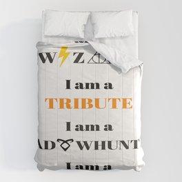 I Am A... Comforters