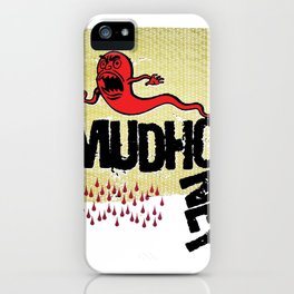 Mud honey iPhone Case
