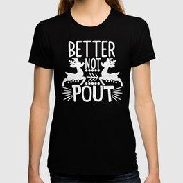 Santa Claus Better Not Pout Reindeer T-shirt