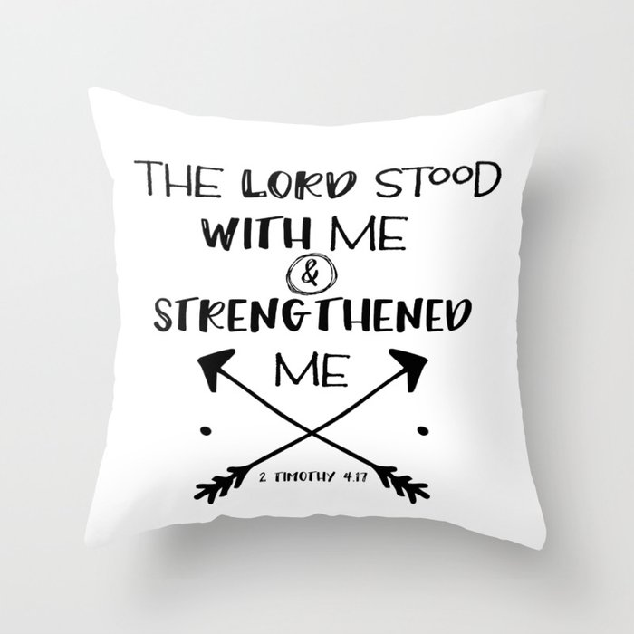 Strength Bible Verse Typography Throw Pillow by quotelifeshop