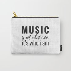 Music is who I am Carry-All Pouch