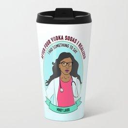 Mindy Lahiri / Kaling Print Travel Mug