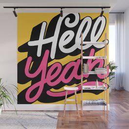 hell yeah 003 x typography Wall Mural
