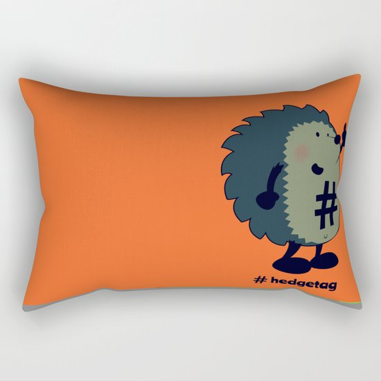 Don't forget the hedgetag! Rectangular Pillow