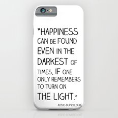 Happiness is always somewhere. Slim Case iPhone 6s