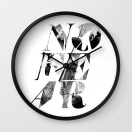 No Fear Wall Clock
