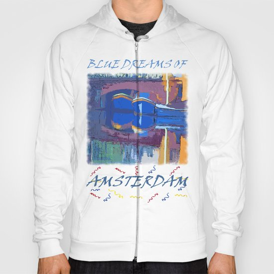 Blue Dreams from Amsterdam Hoody
