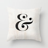 ampersand Throw Pillows featuring Ampersand by Crea Bisontine
