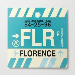 FLR Florence • Airport Code and Vintage Baggage Tag Design Metal Print