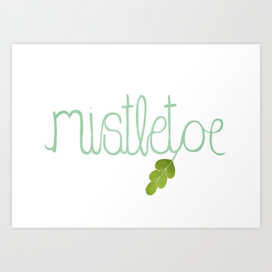 Mistletoe Art Print