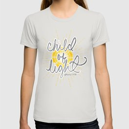 "EPHESIANS 5:8-10 ""CHILD OF LIGHT"" T-shirt"