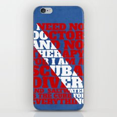 Scuba divers need no therapy typographic art iPhone & iPod Skin