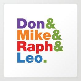 Don & Mike & Raph & Leo. Art Print