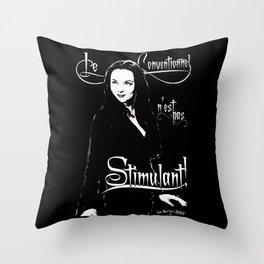 Morticia: Le Conventionnel n'est pas Stimulant! Throw Pillow